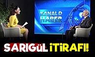 Kılıçdaroğlu'ndan Sarıgül İtirafı!