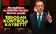 'Erdoğan Kontrolü Kaybetti'