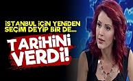 Yandaş Alçı İstanbul İçin Seçim Tarihi Verdi!