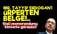 'Mr. Erdoğan'ı Ürperten Belge...'