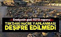 'TSK'daki FETÖ Yapılanması Tespit Edilmedi'