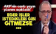 AKP'nin Canlı Yayın Planını Açıkladı!