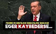 'Eğer Erdoğan Kaybederse...'