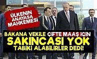 Burası Türkiye! Çifte Maaşa Yargı 'Tabiki...' Dedi