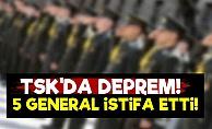 TSK'da 'General' Depremi!