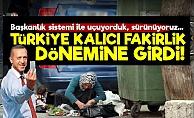 Türkiye Kalıcı Fakirlik Döneminde!..