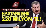 Sağlık Bakanı'na 220 Milyon Liralık Kıyak!