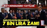 Erdoğan'ın Maaşına 7 Bin Lira Zam!