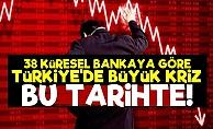 Türkiye'de Büyük Kriz Bu Tarihte!