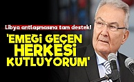 Baykal'dan AKP'nin Libya Politikasına Tam Destek!