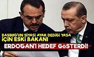 Eski Bakan O Yasa İçin Erdoğan'ı Hedef Gösterdi!