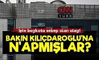 İşte CHP'nin CNN Türk'ü Boykotunun Sebebi!