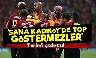 'Kadıköy'de Top Göstermezler'
