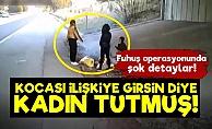 Adana'da Film Gibi Fuhuş Operasyonu!