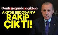 AKP'de Erdoğan'a Rakip Çıktı!