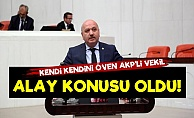 Kendi Kendini Öven AKP'li Vekil Alay Konusu Oldu!