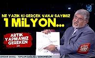 'Türkiye'de Gerçek Vaka Sayısı 1 Milyon'