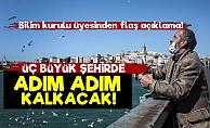 Ankara, İstanbul Ve İzmir Açıklaması!
