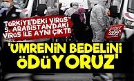 Olay! 'Türkiye Umrenin Bedelini Ödüyor'