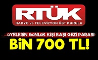 RTÜK Üyelerine Günlük Bin 700 TL!..
