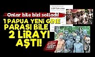 Şaka Değil! Papua Yeni Gine Parası Bile 2 Lirayı Geçti!