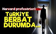 'Türkiye Berbat Durumda...'