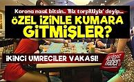 Ankara Merkezli Skandal! Özel İzinle Kumara...