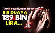 Bir Hayır Duası 189 Bin TL!