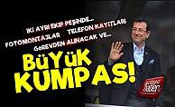 Ekrem İmamoğlu'na Büyük Kumpas!