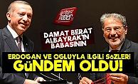 Erdoğan'ın Dünürünün Sözleri Olay Oldu!
