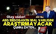 Erdoğan'ın Malvarlığı İle İlgili Olay Sözler!