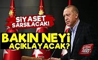 Tayyip Erdoğan Bakın Neyi Açıklayacak?