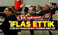 'Türkiye İflas Etti, Son Kaynaklar Yağmalanıyor'