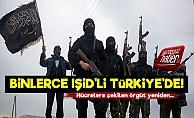 Binlerce IŞİD Teröristi Türkiye'de!