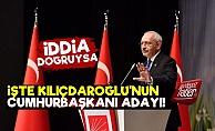 İşte Kılıçdaroğlu'nun Cumhurbaşkanı Adayı!