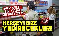 AKP'den Şoke Eden Yasa! Zaten Zor Engelleniyordu...