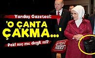 'Emine Erdoğan'ın Çantası Çakma...'