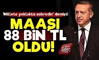 Erdoğan'ın Maaşına Zam: 88 Bin TL...