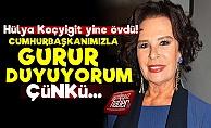 Hülya Koçyiğit Yine Erdoğan'a Övgüler Yağdırdı!