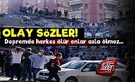 'Türkiye Deprem İle İlgili Bu Sözleri Konuşuyor'