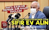 AKP'li Başkan Halka Kızdı: Gidin Sıfır Ev Alın...