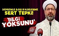 Ali Erbaş'ın Deprem Sözlerine Zehir Zemberek Tepki!