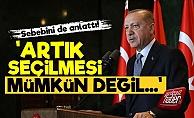 'Artık Erdoğan'ın Seçilmesi Mümkün Değil'