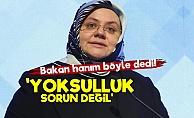 Bakan Selçuk: Türkiye'de Yoksulluk Sorun Değil