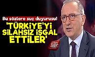 Fatih Altaylı: Türkiye'yi Silahsız İşgal Ettiler