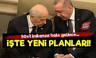İşte Erdoğan-Bahçeli'nin Yeni Planları!