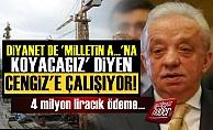 Diyanet'ten Cengiz Holding'e 4 Milyon TL!