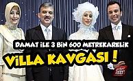 Abdullah Gül#39;ün Kızı Boşanıyor, Villa Şoku Yaşanıyor