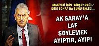 'AK SARAY'A LAF SÖYLEMEK AYIPTIR'