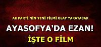 AYASOFYA'DA EZAN SESLERİ...